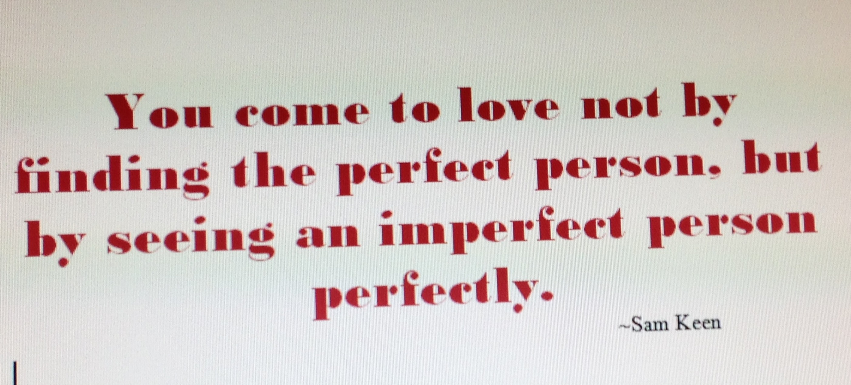 Imperfect Love Quotes Mesmerizing Imperfect Quote  Roughwighting