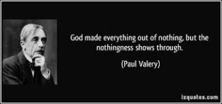 Paul Valery, nothing