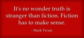 writing, Mark Twain, truth stranger than fiction