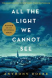 All the Light We Cannot See, reading