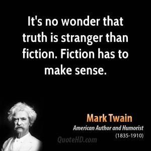 Mark Twain, truth stranger than fiction