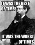 Charles Dickens, best of times, worst of times