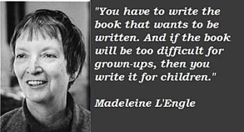 writing, publishing, Madeleine L'Engle
