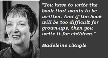 writing, publishing, Madeleine L'Engle